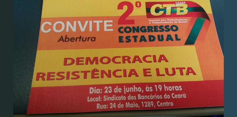 CTB-CE realiza seu 2º Congresso