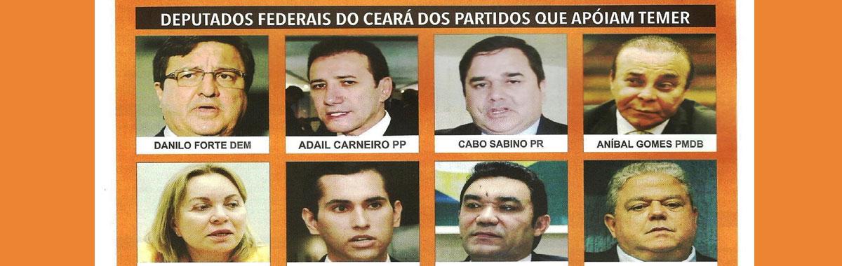 Deputados Federais do Ceará que apoiaram o Temer e votaram contra o povo